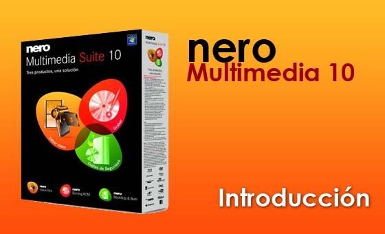 nero multimedia 10 introduccion